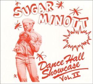 Dance Hall Showcase 2, Sugar Minott