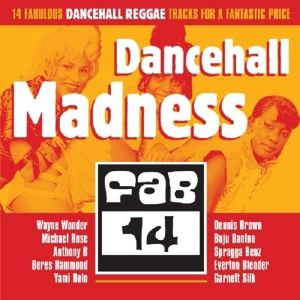 Dancehall Madness, Diverse Interpreten