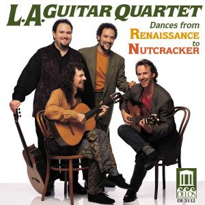 Dances From Renaissance To Nutcracker, L.A.Guitar Quartet