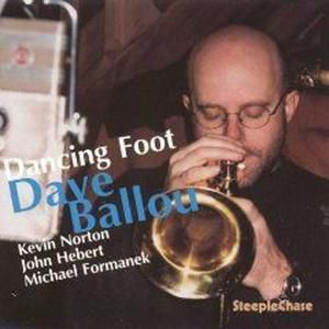 Dancing Foot, Dave Ballou