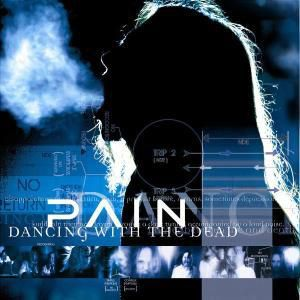 Dancing With The Dead, Pain