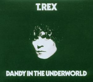 Dandy In The Underworld/Deluxe Edition, T.Rex