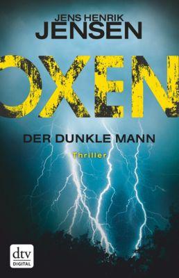 Danehof-Trilogie: Oxen. Der dunkle Mann, Jens Henrik Jensen
