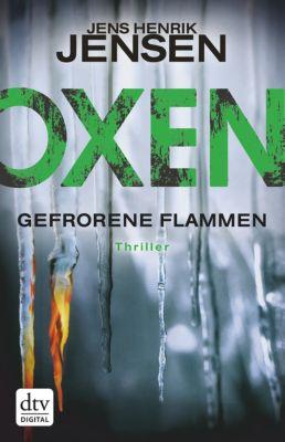 Danehof-Trilogie: Oxen. Gefrorene Flammen, Jens Henrik Jensen