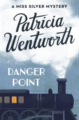 Danger Point, Patricia Wentworth