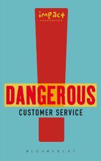 Dangerous Customer Service, Impact Innovation