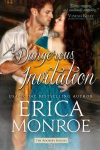 Dangerous Invitation, Erica Monroe