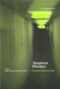Dangerous Offenders