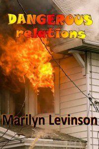 Dangerous Relations, Marilyn Levinson