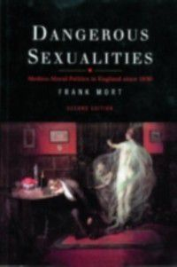 Dangerous Sexualities, Frank Mort