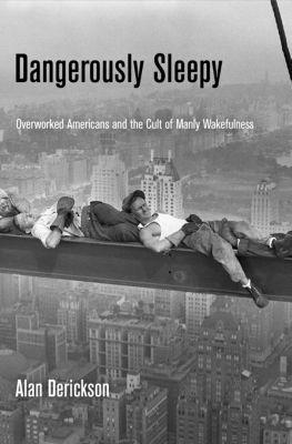 Dangerously Sleepy, Alan Derickson