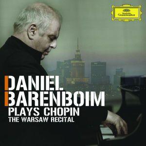 Daniel Barenboim plays Chopin - The Warsaw Recital, Frédéric Chopin
