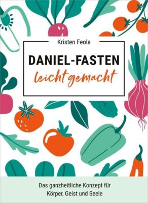 Daniel-Fasten leicht gemacht - Kristen Feola |