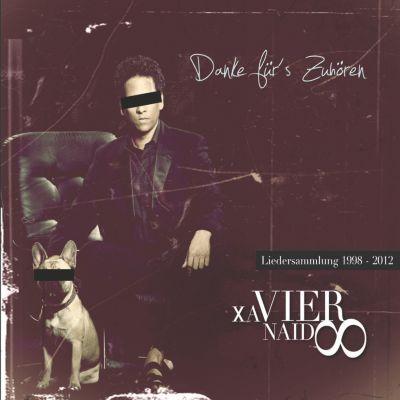 Danke fürs Zuhören - Best Of, Xavier Naidoo