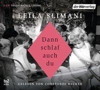 Dann schlaf auch du, 5 Audio-CD, Leïla Slimani