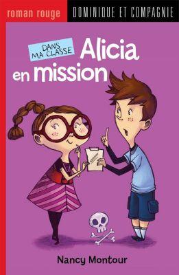 Dans ma classe: Alicia en mission, Nancy Montour