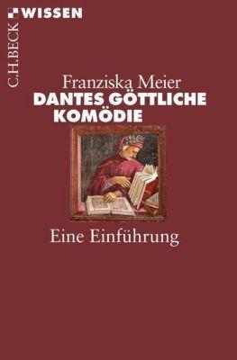 Dantes Göttliche Komödie - Franziska Meier pdf epub