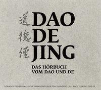 Daodejing: Das Hörbuch vom Dao und De, Hsing-Chuen Schmuziger-Chen, Marc Schmuziger