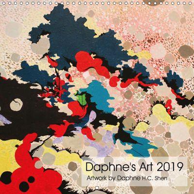 Daphne's Art 2019 (Wall Calendar 2019 300 × 300 mm Square), Daphne H.C. Shen