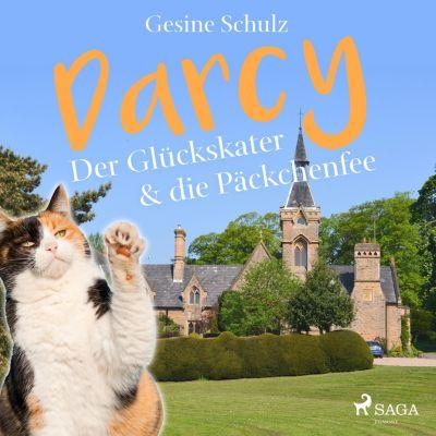 Darcy - Der Glückskater & die Päckchenfee (Ungekürzt), Gesine Schulz