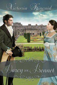 Darcy vs. Bennet, Victoria Kincaid