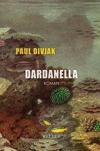 Dardanella - Paul Divjak |