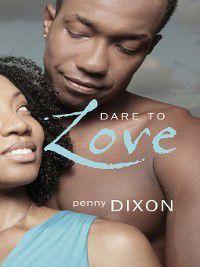 Dare to Love, Penny Dixon