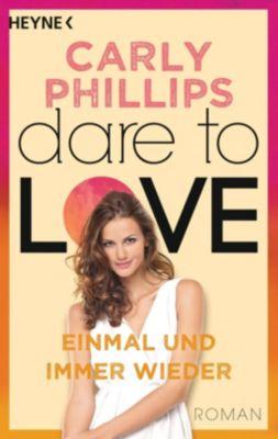 Dare to Love, Einmal und immer wieder, Carly Phillips