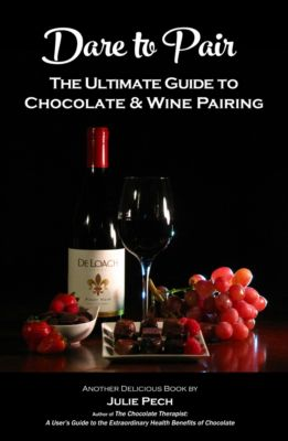 Dare to Pair: The Ultimate Guide to Chocolate & Wine Pairing, Julie Nygard