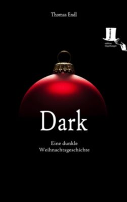 Dark, Thomas Endl