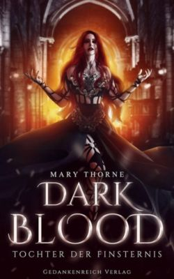 Dark Blood - Mary Thorne |