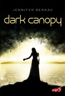 Dark Canopy, Jennifer Benkau