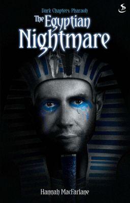 Dark Chapters: The Egyptian Nightmare, Hannah MacFarlane