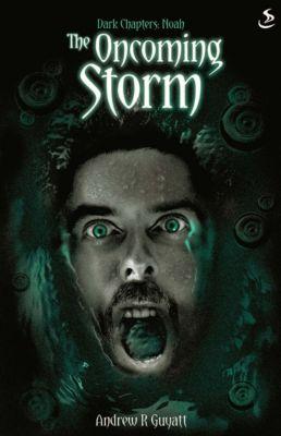 Dark Chapters: The Oncoming Storm, Andrew Guyatt