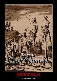 Dark Crime - Anke und Wolfgang Brandt pdf epub