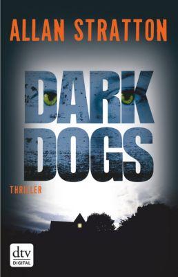 Dark Dogs, Allan Stratton