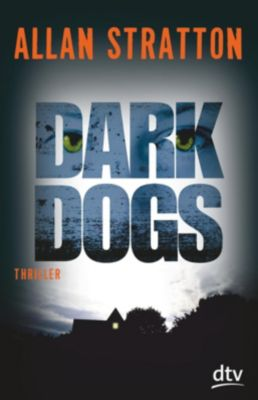 Dark Dogs, Allan Stratton