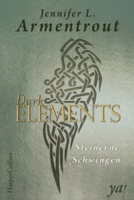 Dark Elements Band 1: Steinerne Schwingen, Jennifer L. Armentrout