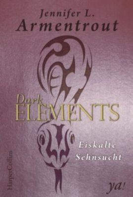 Dark Elements - Eiskalte Sehnsucht - Jennifer L. Armentrout pdf epub