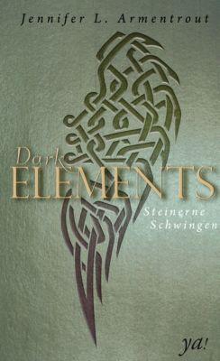 Dark Elements - Steinerne Schwingen, Jennifer L. Armentrout
