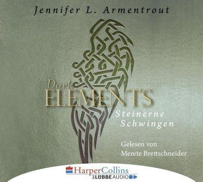 Dark Elements - Steinerne Schwingen, 6 Audio-CDs, Jennifer L. Armentrout