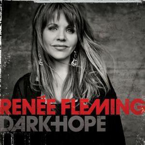 Dark Hope, Renée Fleming