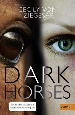 Dark Horses, Cecily von Ziegesar