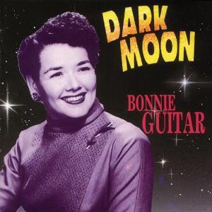 Dark Moon, Bonnie Guitar