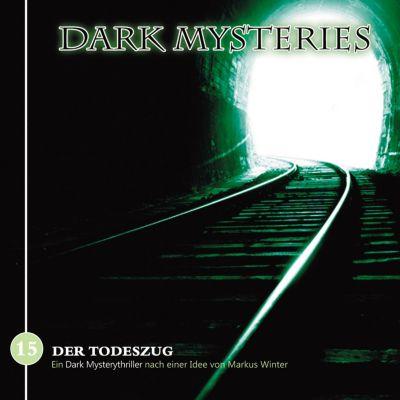 Dark Mysteries: Dark Mysteries, Folge 15: Der Todeszug, Markus Winter, Markus Duschek