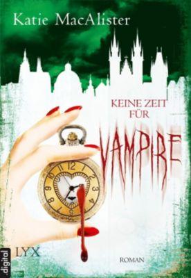 Dark One Band 10: Keine Zeit für Vampire, Katie MacAlister