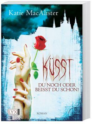 Dark One Band 2: Küsst du noch oder beißt du schon?, Katie MacAlister