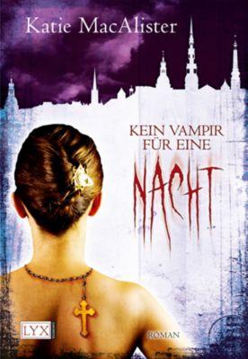 Dark One Band 3: Kein Vampir für eine Nacht, Katie MacAlister