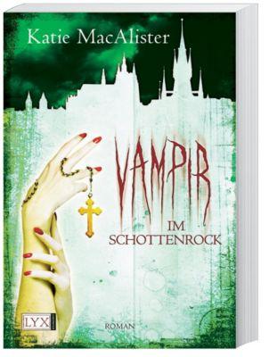 Dark One Band 4: Vampir im Schottenrock, Katie MacAlister