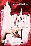 Dark One Band 5: Vampire sind zum Küssen da, Katie MacAlister